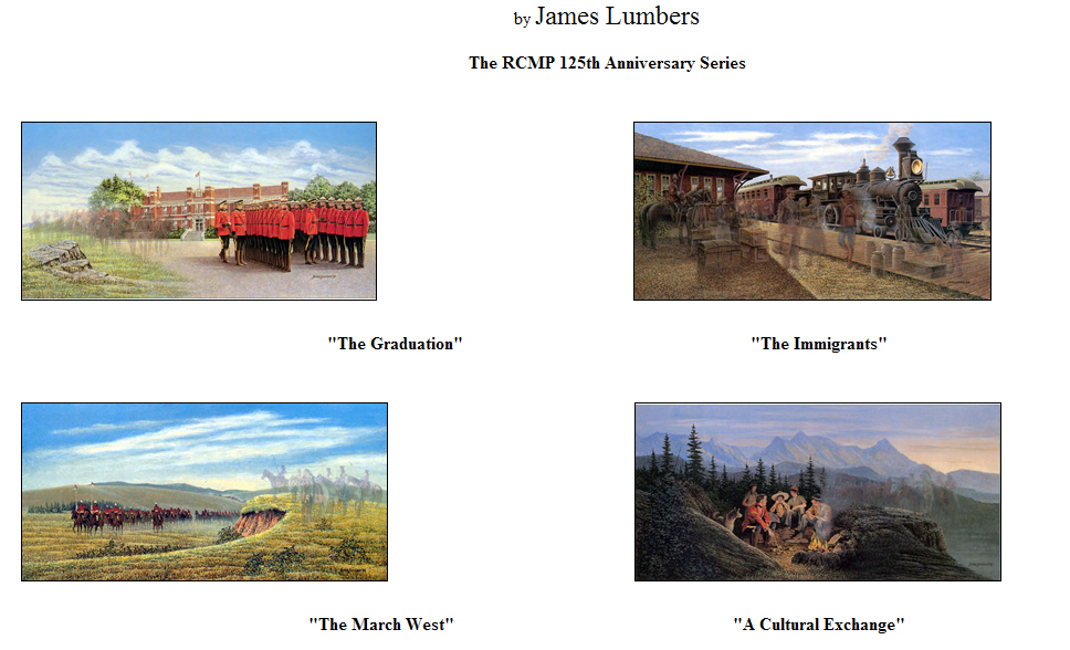 The March West RCMP James Lumbers Signed /& Numbered Limited Edition